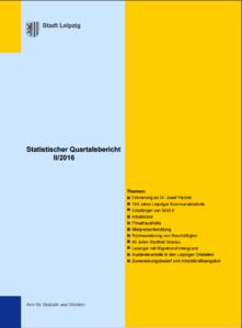 Deckblatt Statistischer Quartalsbericht II/2016 der Stadt Leipzig (Quelle: Amt für Statistik und Wahlen Stadt Leipzig)